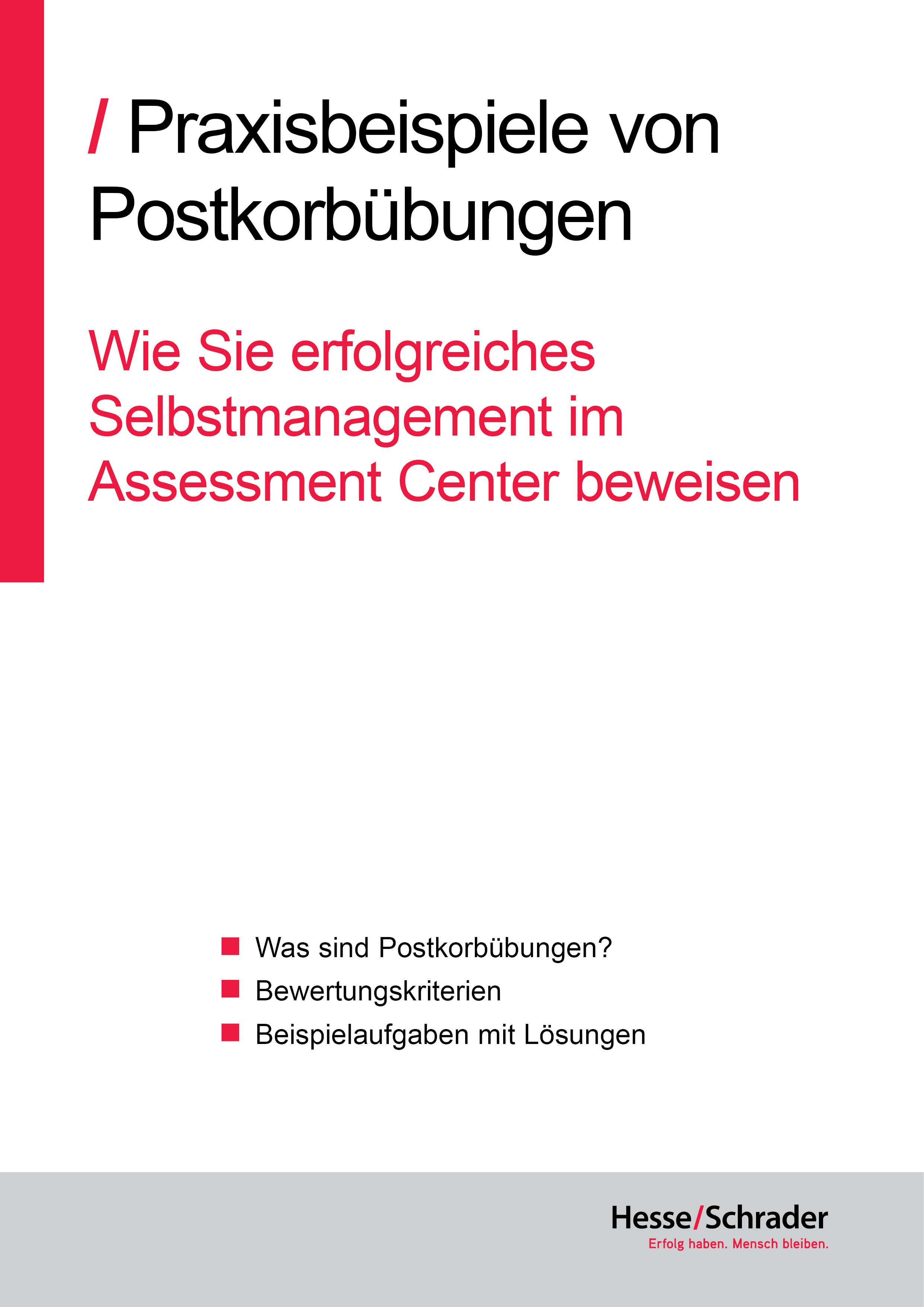 Praxisbeispiele von Postkorbübungen - Erfolgreiches Selbstmanagement im Assessment Center